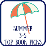Summer 3-5 Top Book Picks